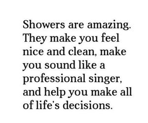 shower, quotes, and life image