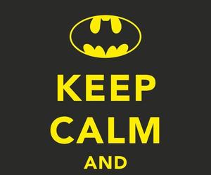 batman, keep calm, and call image