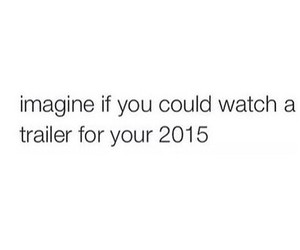 imagine, 2015, and quote image
