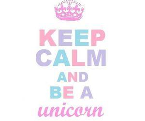unicorn and keep calm image