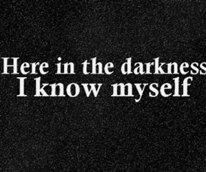 Darkness, quote, and dark image