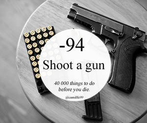 gun, shoot, and 94 image