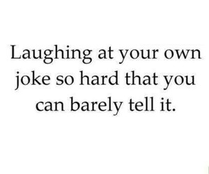 joke, funny, and quotes image