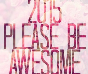 awesome, pink, and 2015 image