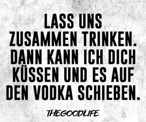 liebe, vodka, and deutsche sprüche image