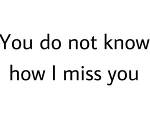 i miss you, somebody, and miss image