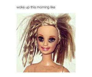 barbie, funny, and morning image