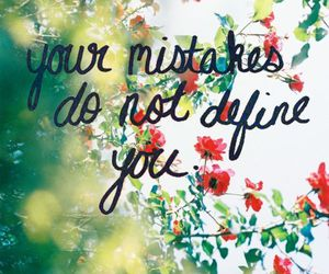 quotes, mistakes, and flowers image
