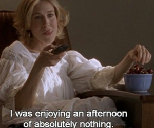 sex and the city, quote, and Carrie Bradshaw image
