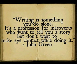 writing, introvert, and john green image