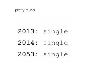 single, funny, and 2014 image