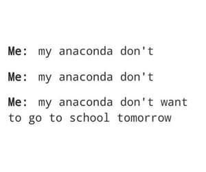 school, anaconda, and funny image