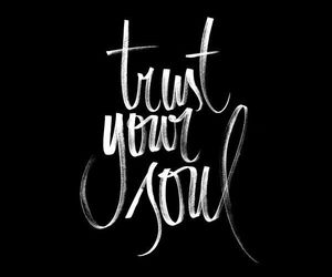 quotes, soul, and trust image