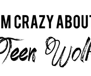crazy, teen wolf, and dylan o'brien image