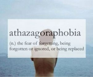 definition, quote, and athazagoraphobia image