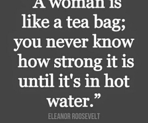quote, strong, and tea image