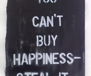 happiness, quotes, and steal image