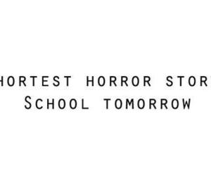 school, horror, and tomorrow image