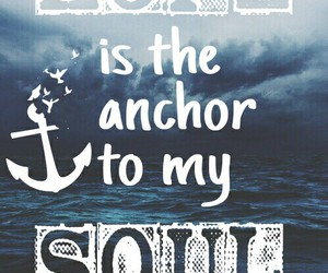 anchor, beautiful, and soul image