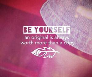 original, be yourself, and quotes image