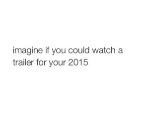 me, trailer, and 2015 image