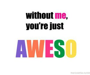 awesome, quote, and me image