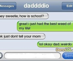 dad, drugs, and funny image
