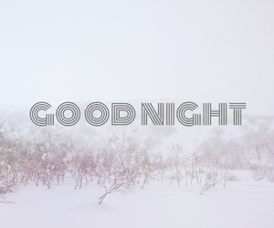 font, goodnight, and mountain image