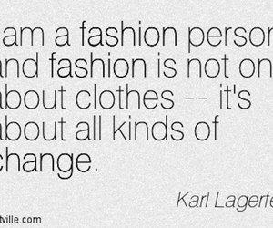 change, fashion, and karl lagerfeld image