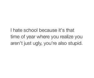 school, stupid, and funny image