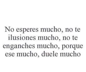 frases, much, and ilusion image