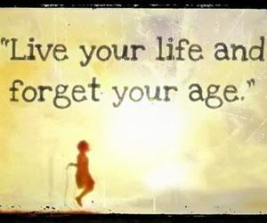 life, age, and quotes image