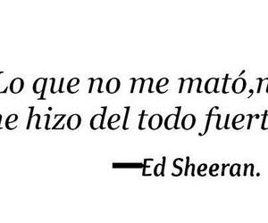 ed sheeran, frases, and frase image