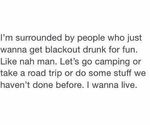 quote, drunk, and camping image