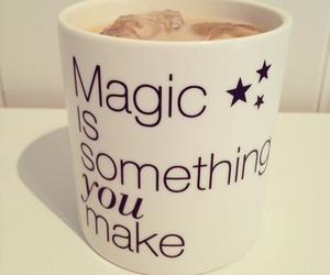 magic, quote, and mug image