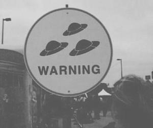 alien, warning, and grunge image