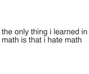 math, school, and hate image