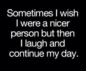 quotes, funny, and nice image