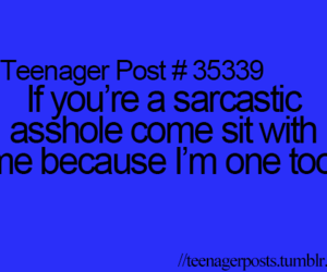 sarcastic, teenager post, and come image