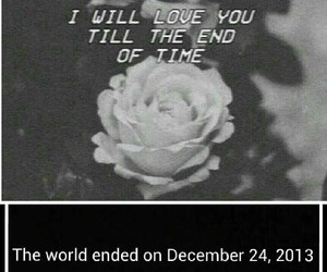 love, 2013, and end of world image