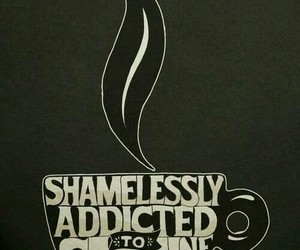 coffee, addicted, and caffeine image