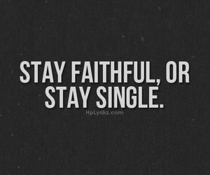 single, faithful, and love image