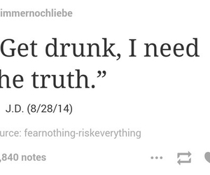 drunk, truth, and quote image