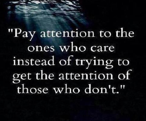 attention, life, and quotes image