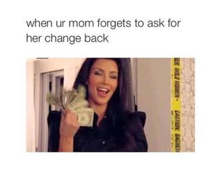 funny, money, and mom image