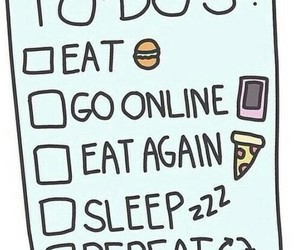sleep, eat, and repeat image