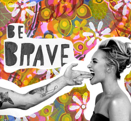 be brave and brave image