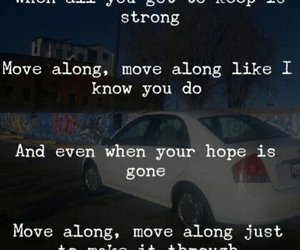All American Rejects, Lyrics, and move along image
