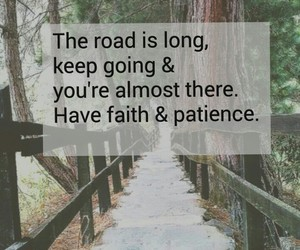 faith, patience, and road image