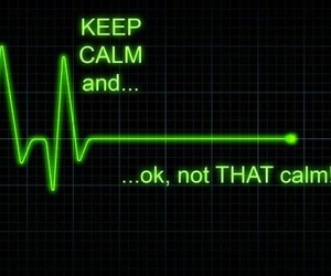 keep calm, funny, and calm image